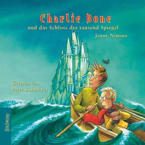 Charlie Bone und das Schloss der tausend Spiegel von Lohmeyer,  Peter, Nimmo,  Jenny