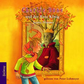 Charlie Bone und der Rote König von Lohmeyer,  Peter, Nimmo,  Jenny