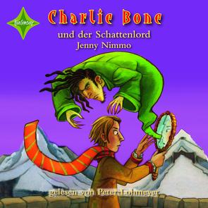Charlie Bone und der Schattenlord von Lohmeyer,  Peter, Nimmo,  Jenny