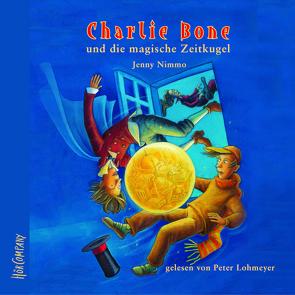 Charlie Bone und die magische Zeitkugel von Lohmeyer,  Peter, Nimmo,  Jenny