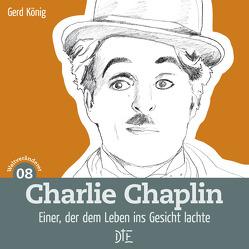 Charlie Chaplin von König,  Gerd
