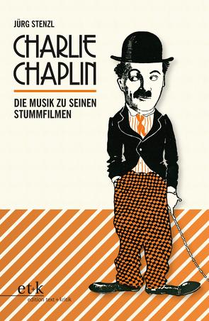 Charlie Chaplin von Stenzl,  Jürg