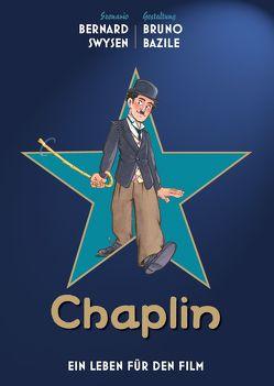 Chaplin – Ein Leben für den Film von Bazile,  Bruno, Herzog,  Julika, Swysen,  Bernard