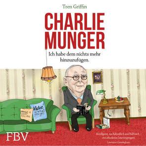 Charlie Munger von Griffin,  Tren, Leber,  Hendrik, Lehnen,  Stefan, Munger,  Charles