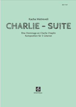 Charlie Suite von Metreveli,  Kacha