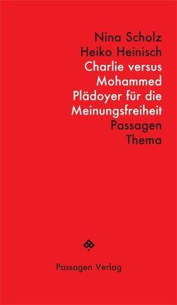 Charlie versus Mohammed von Engelmann,  Peter, Heinisch,  Heiko, Scholz,  Nina