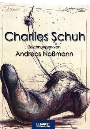 Charlies Schuh von Nossmann,  Andreas