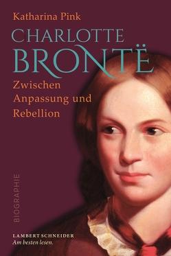 Charlotte Brontë von Pink,  Katharina