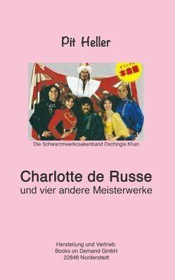 Charlotte de Russe von Hellebrand,  Walter, Heller,  Pit