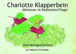 Charlotte Klapperbein von Schneider,  Roberto