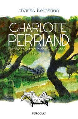 Charlotte Perriand von Berbérian,  Charles, Pröfrock,  Ulrich