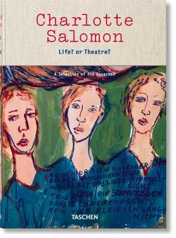Charlotte Salomon. Leben? oder Theater? von Belinfante,  Judith C. E., Benesch,  Evelyn