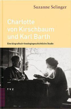 Charlotte von Kirschbaum und Karl Barth von Brenneke,  Reinhard, Selinger,  Suzanne