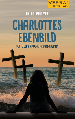 Charlottes Ebenbild von Vollmer ,  Hella