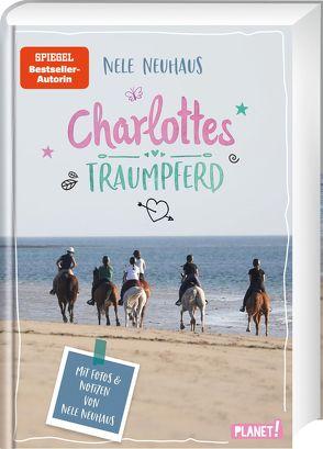 Charlottes Traumpferd 1: Mit Fotos und Notizen von Nele Neuhaus von Neuhaus,  Nele