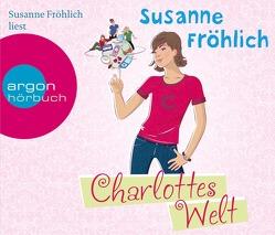 Charlottes Welt von Froehlich,  Susanne
