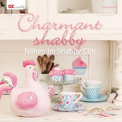 Charmant shabby von Rolf,  Christa