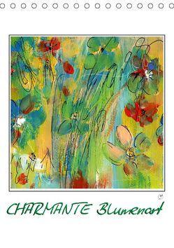 Charmante Blumenart (Tischkalender 2019 DIN A5 hoch) von Gründler,  Claudia