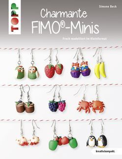 Charmante FIMO-Minis von Beck,  Simone