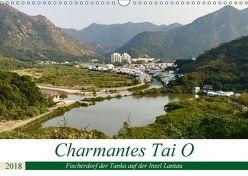 Charmantes Tai O (Wandkalender 2018 DIN A3 quer) von Puschkeit,  Jaana