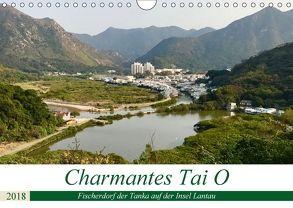 Charmantes Tai O (Wandkalender 2018 DIN A4 quer) von Puschkeit,  Jaana