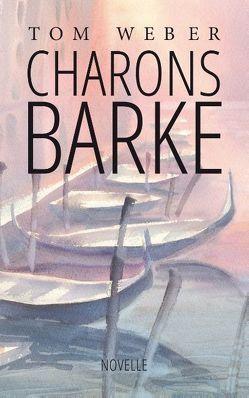Charons Barke von Weber,  Tom