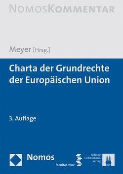 Charta der Grundrechte der Europäischen Union von Meyer,  Jürgen