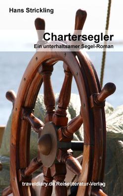 Chartersegler von Strickling,  Hans