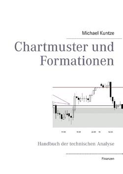 Chartmuster und Formationen von Kuntze,  Michael