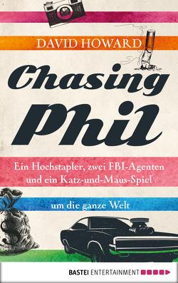 Chasing Phil von Howard,  David, Seidel,  Wolfgang