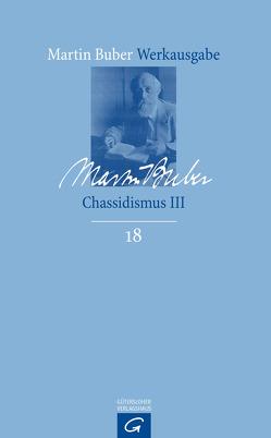 Chassidismus III von Buber,  Martin, HaCohen,  Ran