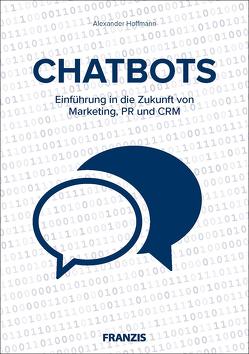 CHATBOTS von Hoffmann,  Alexander