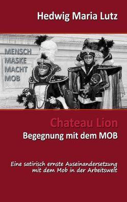 Chateau Lion von Lutz,  Hedwig Maria