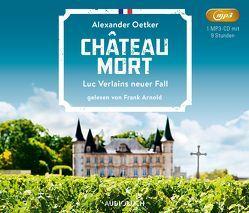 Château Mort von Arnold,  Frank, Oetker,  Alexander