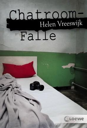 Chatroom-Falle von Schweikart,  Eva, Vreeswijk,  Helen