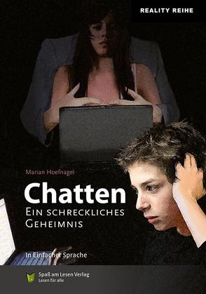 Chatten. von Hoefnagel,  Marian, Spaß am Lesen Verlag GmbH, Zindler,  Frederike