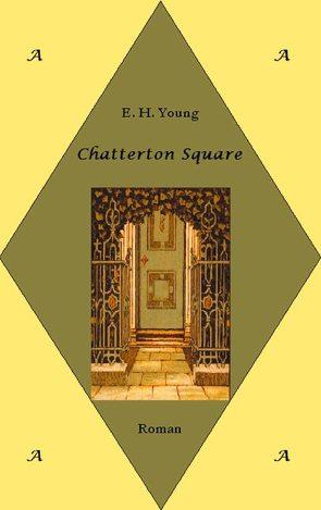 Chatterton Square von Fritz,  Meike E., Young,  E. H.