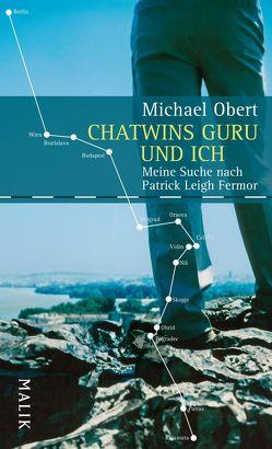 Chatwins Guru und ich von Obert,  Michael
