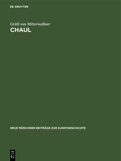 Chaul von Mitterwallner,  Gritli von