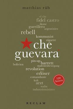 Che Guevara. 100 Seiten von Rüb,  Matthias