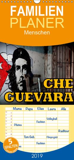 CHE GUEVARA – Familienplaner hoch (Wandkalender 2019 , 21 cm x 45 cm, hoch) von von Loewis of Menar,  Henning