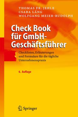 Check Book für GmbH-Geschäftsführer von Jehle,  Thomas F., Láng,  Csaba, Meier-Rudolph,  Wolfgang