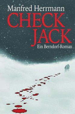 Check Jack Ein Berndorf-Roman von Herrmann,  Manfred, Wenczel,  Stefan