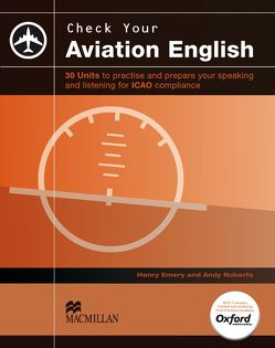 Check your Aviation English von Emery,  Henry, Roberts,  Andy