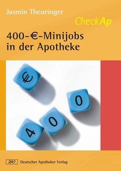 CheckAP 400-€-Minijobs in der Apotheke von Theuringer,  Jasmin