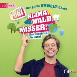 Checker Tobi – Der große Umwelt-Check: Wald, Klima, Wasser – Das check ich für euch! von Eisenbeiß,  Gregor, Krell,  Tobias, Rümmelein,  Paulina