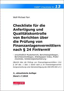 Checkliste 13 für die Anfertigung und Qualitätskontrolle von Berichten über die Prüfung von Finanzanlagenvermittlern nach § 24 FinVermV von Farr,  Wolf-Michael