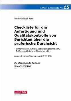 Checkliste 15 für die Anfertigung und Qualitätskontrolle von Berichten über die prüferische Durchsicht von Farr,  Wolf-Michael