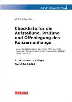 Checkliste 2 für die Aufstellung, Prüfung und Offenlegung des Konzernanhangs von Farr,  Wolf-Michael