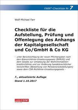 Checkliste 7 für die Aufstellung, Prüfung und Offenlegung des Anhangs der Kapitalgesellschaft und Co/GmbH & Co KG von Farr,  Wolf-Michael